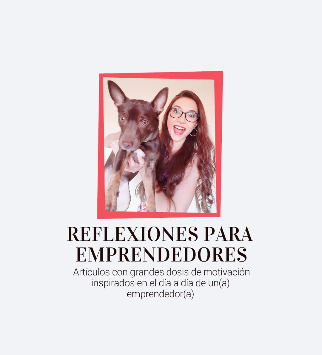 https://www.monicachacin.com/wp-content/uploads/2020/07/Reflexiones-para-emprendedores-MOVIL-opt02.jpg